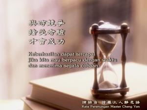 Keberhasilan dapat tercapai jika kita mau berpacu dengan waktu dan menerima segala cobaan.