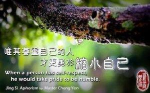 Hanya orang yang bisa menghargai dirinya sendiri, baru memiliki keberanian untuk bersikap rendah hati.